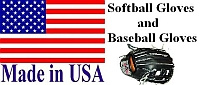 Made in USA Softball and Baseball Gloves